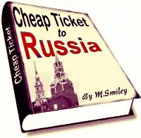 Cheap Ticket to Russia