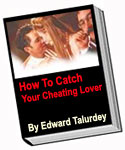 How To Catch Your Cheating Lover