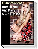 "E-book ""How To Find And Marry A Girl Like Me"""